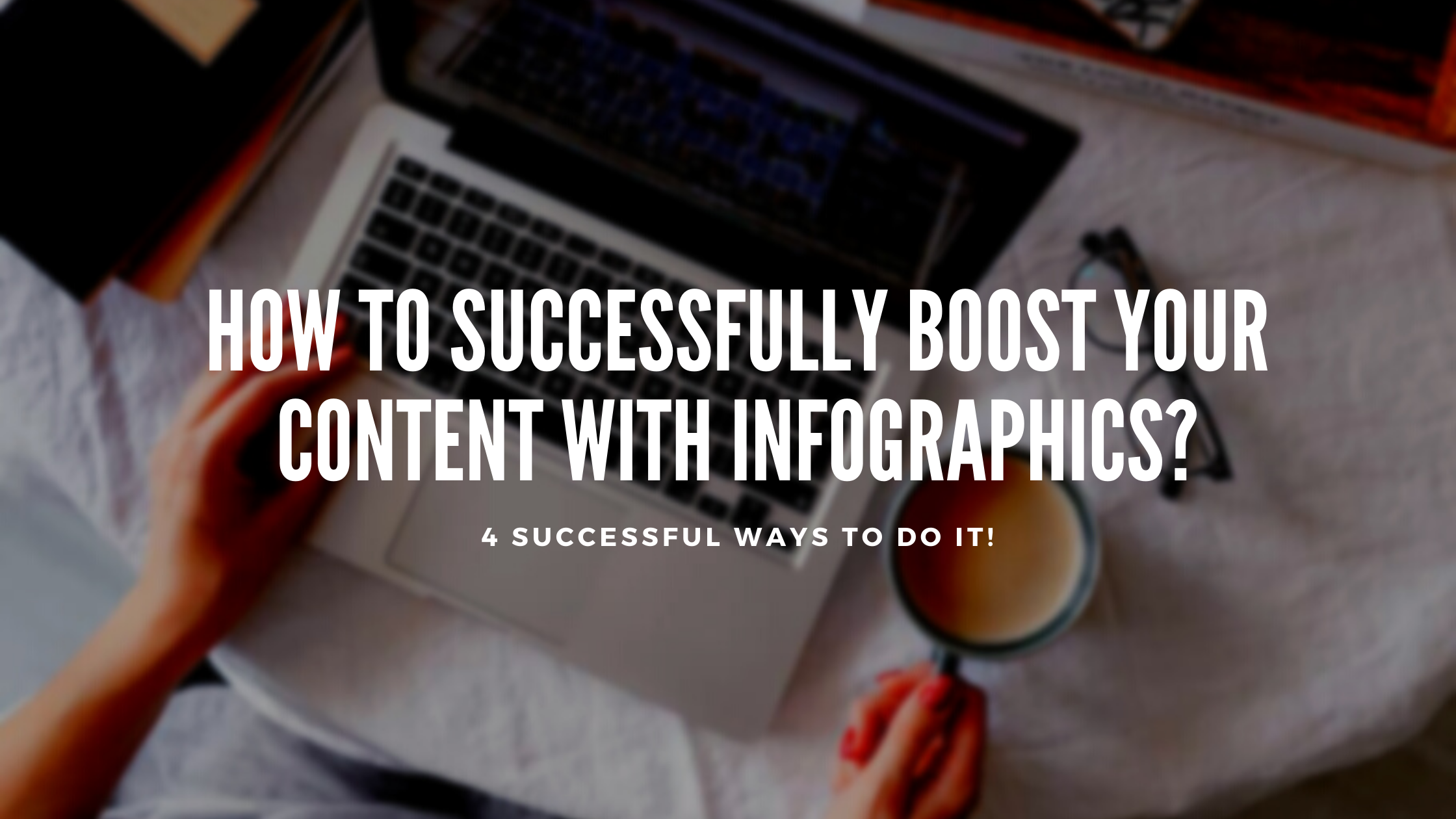 4 successful ways to boost content